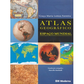 Atlas Geografico Espaco Mundial - 2ª Ed