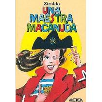 Una Maestra Macanuda.( Ziraldo)