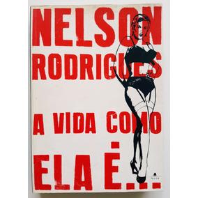 Livro A Vida Como Ela É Nelson Rodrigues