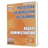 Apostila Prefeitura De Cajamar - Agente Administrativo