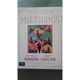 Libro Administración- Sexta Edición - Robbins-coulter