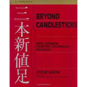 Beyond Candlesticks - New Japanese Charting Technique