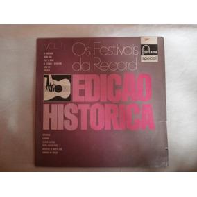 Lp Edição Histórica Vol.1 - Festivais Da Record, Vinil 1974
