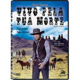Dvd Vivo Pela Tua Morte (1968) Steve Reeves