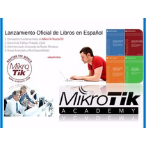 Mikrotik Español Original 9 Libros +4 Laboratorios+guia