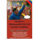 Libro, Frases Y Pensamientos De Hugo Chavez