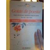 Livro Gotas De Poesia Vol 1 Angela Leite De Souza E Outros