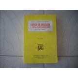 Libro Código De Comercio Leyes Complementarias 1 Vol Porrúa