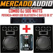 Combo Dj 500 Watts Potencia+mixer Usb Bluetooth+ 2 Bafles 12