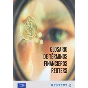 Libro Glosario De Terminos Financieros Reuters - Nuevo