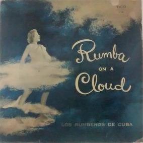 Los Rumberos De Cuba, 1957, Lp, Rumba On A Cloud Made In Usa
