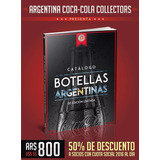 Catalogo De Botellas De Coca Cola Argentinas - Accc