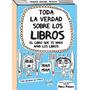 Toda La Verdad Sobre Los Libros Francoize Boucher Guadal