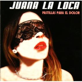 Juana La Loca - Pastillas Para El Dolor / Cd Impecable