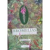 Libro: Bromelias Para Aficionados - Manual De Cultivo