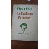 La Revolución Permanente. León Trotsky