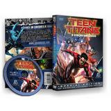 Jovens Titãs - Contrato De Judas - Teen Titans 2017
