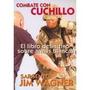 Combate Con Cuchillo Jim Wagner