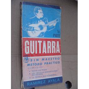 Libro Guitarra Sin Maestro 1era Parte , Ramirez Ayala