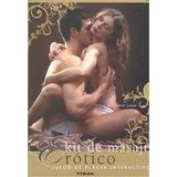 Kit De Masaje Erotico (kit De Masaje Erótico); Melanie Linn