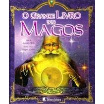 Livro: O Grande Livro Dos Magos - Leitura - Capa Dura Oferta