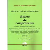 Boleto De Compraventa 3°ed Técnica Y Práctica Documental