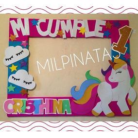 Marcos Para Fotos Fiestas. Piñatas Unicornio.selfies.15años
