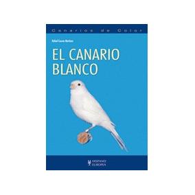 Libro: El Canario Blanco - Rafael Cuevas Martínez - Pdf