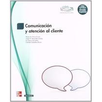 Libro: Comunicación Y Atención Al Cliente - Pdf