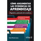 Libro Como Argumentar Las Evidencias De Aprendizaje *ts