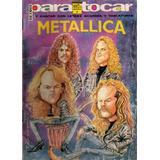 Metallica: Para Tocar Y Cantar Letras Acordes Y Tablaturas