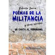 Poemas De La Militancia Y Otros Escritos - Ed. Fabro