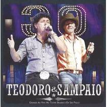 Cd Teodoro E Sampaio - 30 Anos Ao Vivo - Original E Lacrado