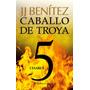 Cesarea. Caballo De Troya 5; J. J. Benítez
