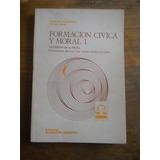 Formacion Civica Y Moral 1 Alfredo De La Peña. M. Moreno Ed.