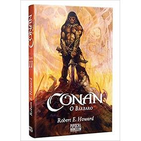 Conan, O Bárbaro - Livro 2 Robert E. Howard