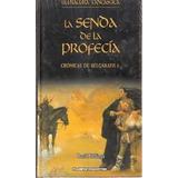 Literatura Fantástica: La Senda De La Profecía