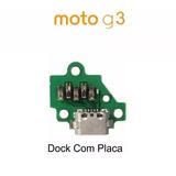 Conector De Carga Motorola Moto G3 +placa Novo Frete 12,00