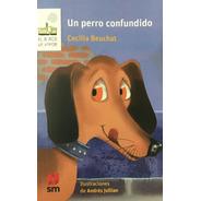 Un Perro Confundido Bv Inl / Librería Lealibros
