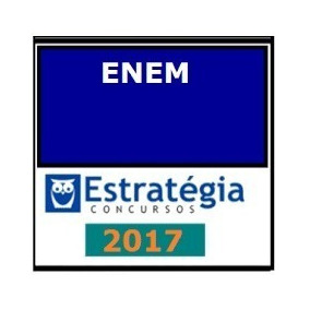 Curso Preparatório Enem 2017 - Estratégia - Completo