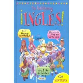 Ya Hablamos ¡inglés! (aprendo Inglés Con Ventanas) Equipo T