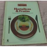 Curso Prático De Microondas - Hortaliças E Frutas