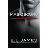 Mas Oscuro Grey 2 Darker E. L. James Pdf Epub