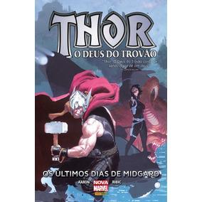 Thor - O Deus Do Trovão - Os Últimos Dias De Midgard - Hq