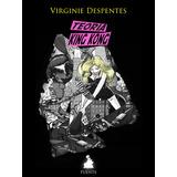 Teoría King Kong Virginie Despentes Nuevo Feminismo