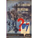 Victor Domingo Silva-la Tempestad Se Avecina- Chile--envios