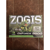 Tarjeta Gráfica Zogis Nvidia Geforce 9500 Gt 1gb Pci Express
