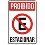 Placa Sinalização - É Proibido Estacionar (com Dupla Face)