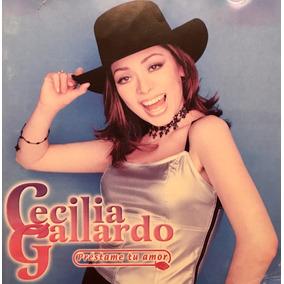 Cd Cecilia Gallardo Prestame Tu Amor