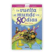 La Vuelta Al Mundo En 80 Dias (t.d) Nivel 3